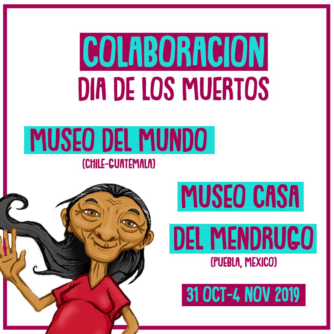 [Exposición Virtual] especial Día de los Muertos junto a Museo Casa del Mendrugo (México)