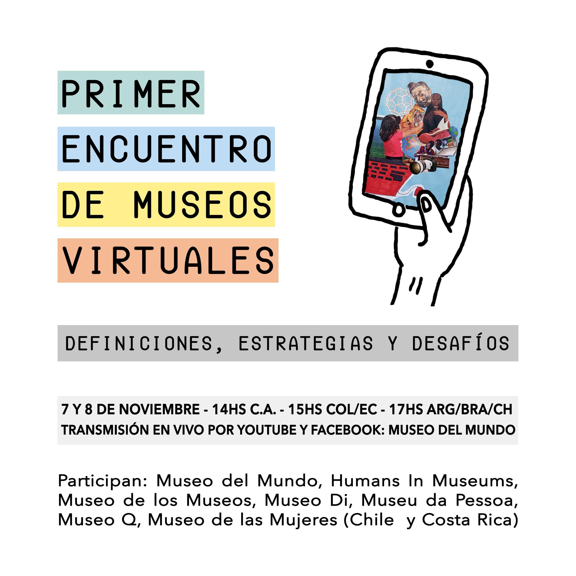 [Difusión] Primer Encuentro de Museos Virtuales 2020