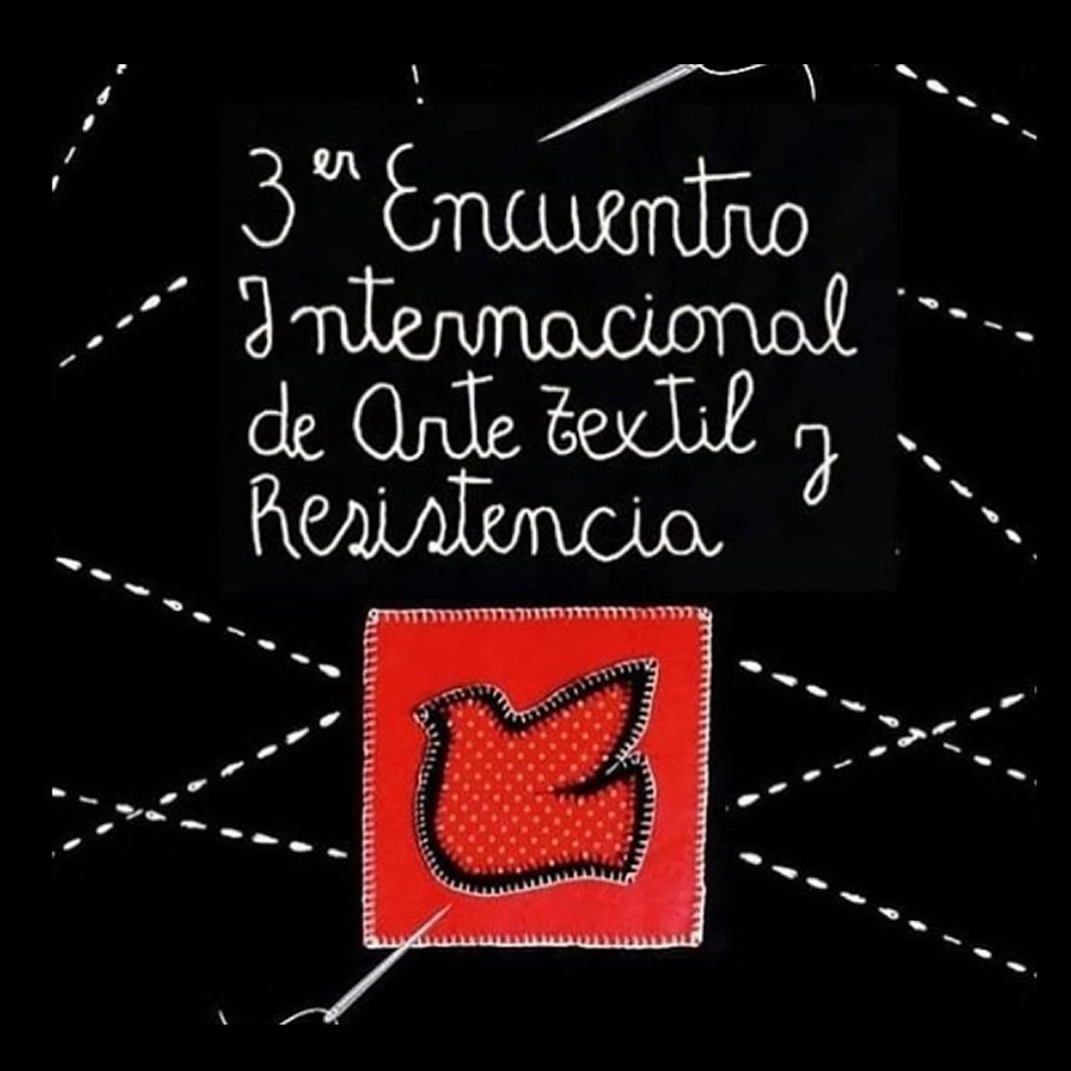 [Evento] 3er Encuentro Internacional de Arte Textil
