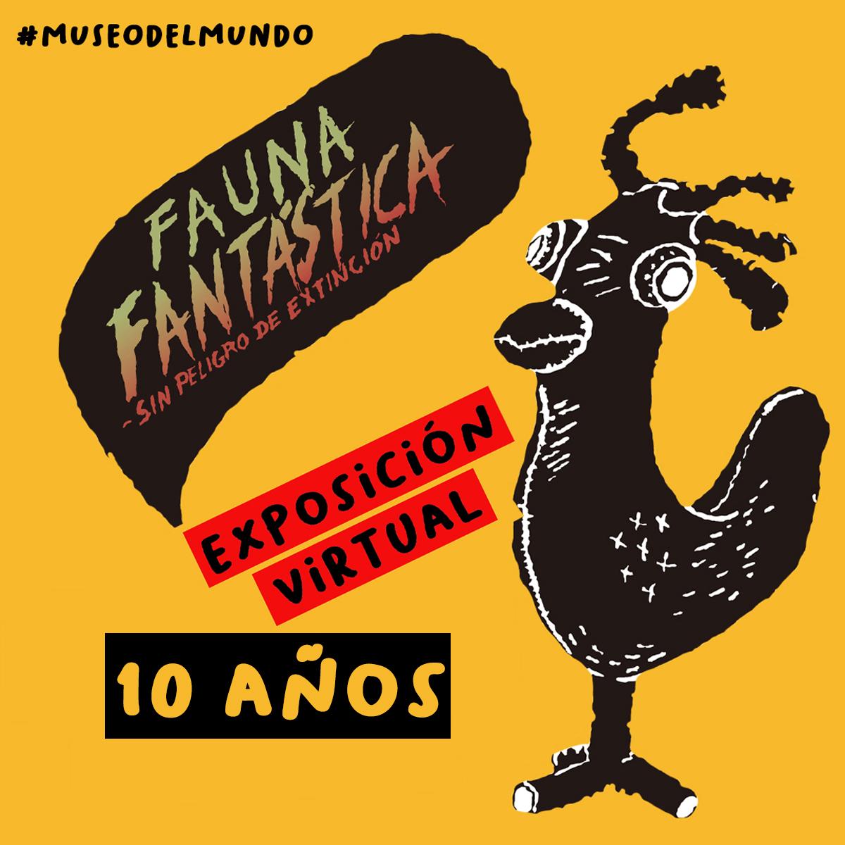 "[Exposición Virtual] ""10 años de Fauna Fantástica en Chile"""